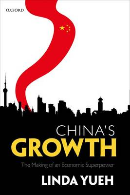 China's Growth by Linda Yueh