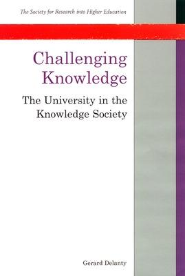 Challenging Knowledge by Gerard Delanty