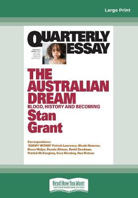 Quarterly Essay 64 The Australian Dream: Blood, History and Becoming book