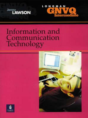 Intermediate GNVQ Information and Communication Technology by Jenny Lawson