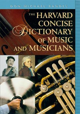 Harvard Concise Dictionary of Music and Musicians book