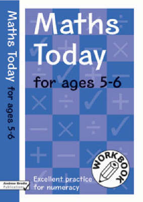Maths Today for Ages 5-6 by Andrew Brodie