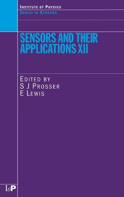 Sensors and Their Applications XII by S. J. Prosser