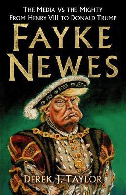 Fayke Newes by Derek J. Taylor