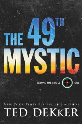 The 49th Mystic by Dekker, Ted