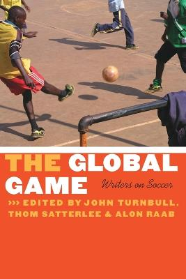 The Global Game by John C. Turnbull
