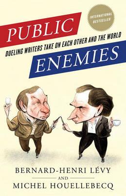 Public Enemies by Bernard-Henri Levy