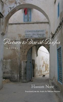 Return To Dar Al-Basha by Hassan Nasr