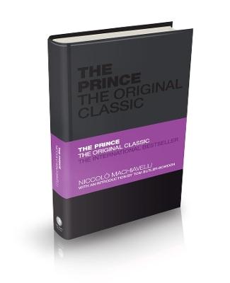 Prince: The Original Classic by Niccolo Machiavelli