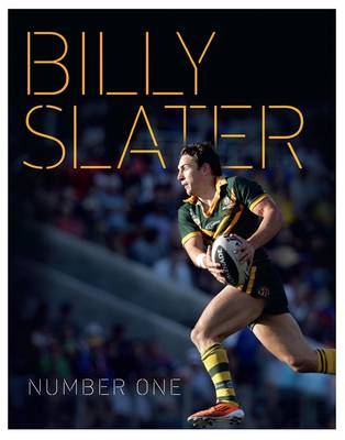 Billy Slater by Billy Slater