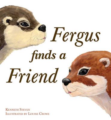 Fergus Finds a Friend by Kenneth Steven
