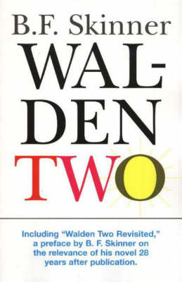 Walden Two by B. F. Skinner