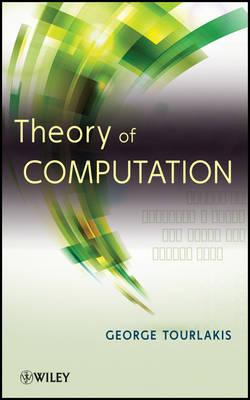 Theory of Computation by George Tourlakis