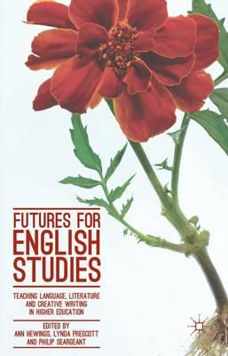 Futures for English Studies by Lynda Prescott
