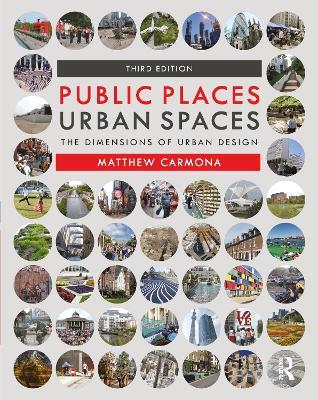 Public Places Urban Spaces: The Dimensions of Urban Design book