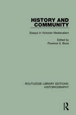 History and Community by Florence S. Boos