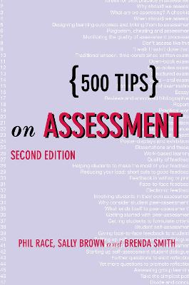 500 Tips on Assessment by Brown, Sally