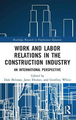 Work and Labor Relations in the Construction Industry: An International Perspective book