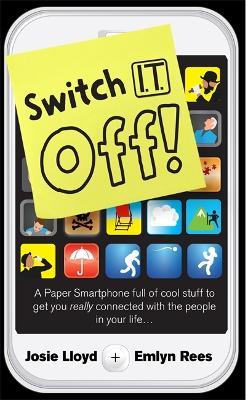 Switch It Off by Emlyn Rees