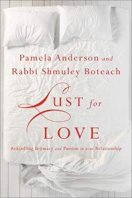 Lust for Love by Pamela Anderson