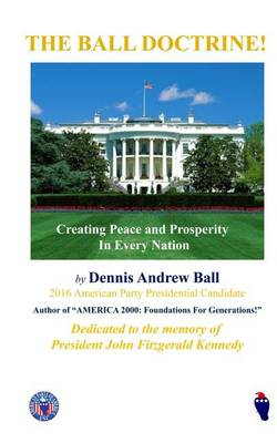 The Ball Doctrine by Dennis Andrew Ball