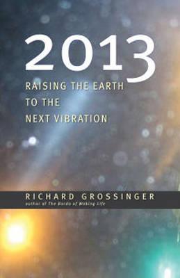 2013 by Richard Grossinger