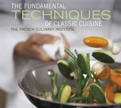 Fundamental Techniques of Classic Cuisine book