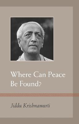 Where Can Peace Be Found? book