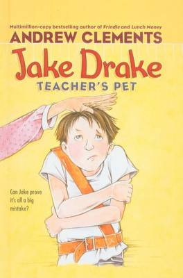 Jake Drake, Teacher's Pet by Andrew Clements