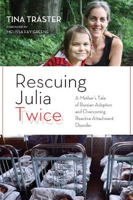 Rescuing Julia Twice by Tina Traster