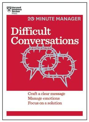 Difficult Conversations (HBR 20-Minute Manager Series) by Harvard Business Review