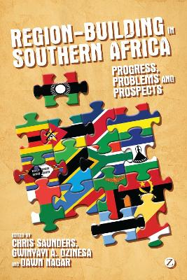 Region-Building in Southern Africa by Chris Saunders