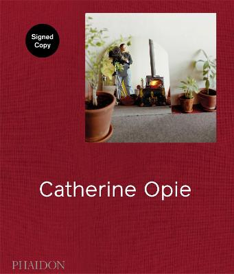 Catherine Opie (Signed Edition) by Hilton Als