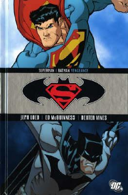 Superman/Batman Vengeance Vengeance by Jeph Loeb