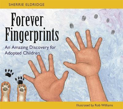 Forever Fingerprints by Rob Williams