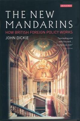 The New Mandarins by John Dickie