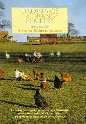 Diseases of Free-Range Poultry by Victoria Roberts