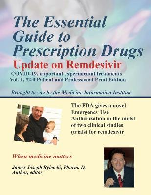 The Essential Guide to Prescription Drugs, Update on Remdesivir by James J Rybacki