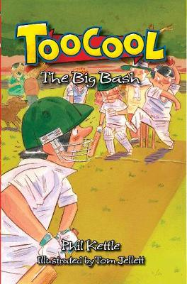 The Big Bash by Phil Kettle