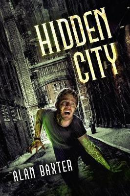 Hidden City by Alan Baxter