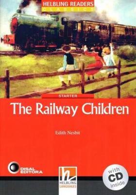 The Railway Children Red Classic Book & CD by Edith Nesbit