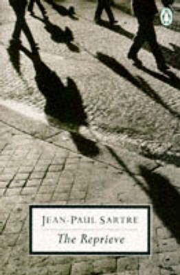 The The Reprieve by Jean-Paul Sartre