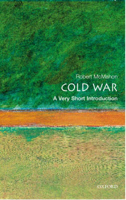 Cold War: A Very Short Introduction by Robert J. McMahon