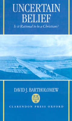 Uncertain Belief by David J. Bartholomew