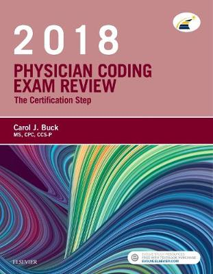 Physician Coding Exam Review 2018: the Certification Step book