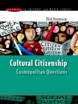 Cultural Citizenship: Cosmopolitan Questions book