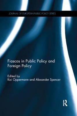 Fiascos in Public Policy and Foreign Policy by Kai Oppermann