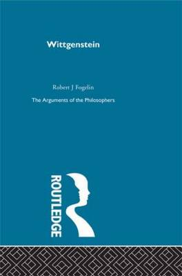 Wittgenstein-Arg Philosophers by Robert Fogelin