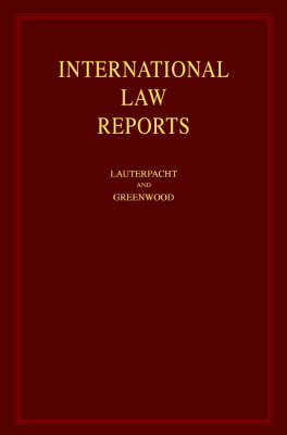 International Law Reports International Law Reports Consolidated Table of Cases v. 1-125 by Elihu Lauterpacht