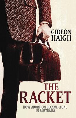 The Racket by Gideon Haigh